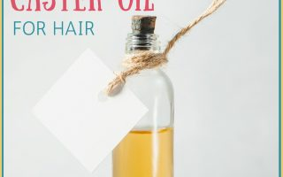 Caster Oil Benefits for Hair